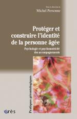 Protéger et construire l'identité de la personne âgée