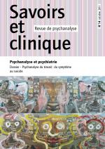 Psychanalyse et psychiatrie - Savoirs et clinique n°14