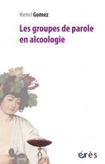 Les groupes de parole en alcoologie
