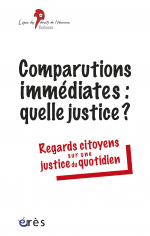 Comparutions immédiates : quelle justice ?