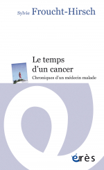 Le temps d'un cancer