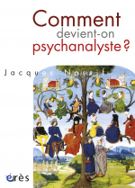 Comment devient-on psychanalyste ?