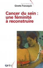 Cancer du sein : une féminité à reconstruire