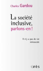 La société inclusive, parlons-en !