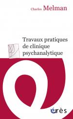 Travaux pratiques de clinique psychanalytique