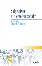 Subjectivité et cerveau social