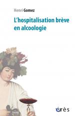 L'hospitalisation brève en alcoologie