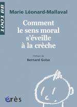 Comment le sens moral s'éveille à la crèche  - 1001 bb n°131