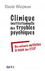 Clinique institutionnelle des troubles psychiques