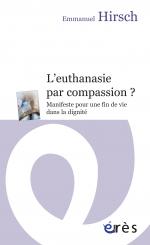 L'euthanasie par compassion ?