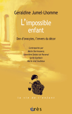 L'impossible enfant. Don d'ovocytes, l'envers du décor