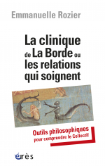 La clinique de La Borde ou les relations qui soignent
