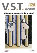 Comment supporter la prison ?