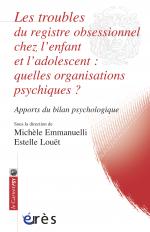 Les troubles du registre obsessionnel chez l'enfant et l'adolescent : quelles organisations psychiques ?