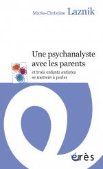 Une psychanalyste avec les parents