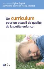 Un curriculum pour un accueil de qualité de la petite enfance