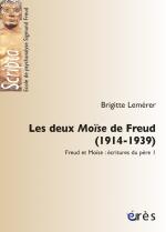 Les deux Moïse de Freud (1914-1939)