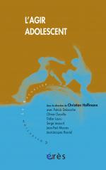 L'agir adolescent