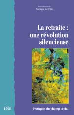 La retraite : une révolution silencieuse