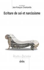 Ecriture de soi et narcissisme