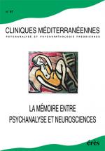 La mémoire entre psychanalyse et neurosciences