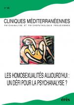Les homosexualités aujourd'hui : un défi pour la psychanalyse ?
