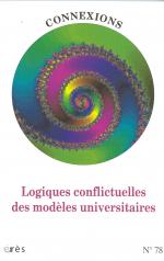 Logiques conflictuelles des modèles universitaires