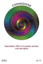 Association 1901 et économie sociale, cent ans après
