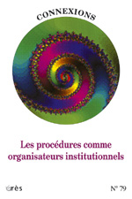 Procédures comme organisateurs institutionnels