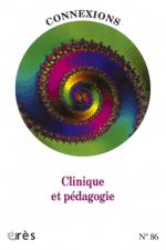 Clinique et pédagogie
