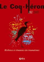 Résilience et rémanence des traumatismes
