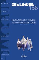 Contes, familles et thérapies : si la clinique m'était contée