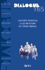 L'autorité parentale et les mutations de l'ordre familial