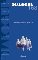 Traumatisme et filiation