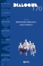 Médiations familiales : quels enjeux ?