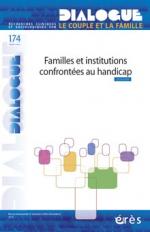 Familles et institutions confrontées au handicap