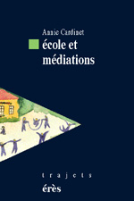 Ecole et médiations