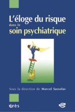 L'éloge du risque dans le soin psychiatrique