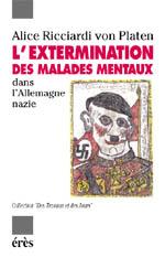 L'extermination des malades mentaux dans l'Allemagne nazie