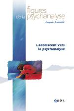 L'adolescent vers la psychanalyse