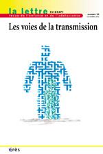 Les voies de la transmission