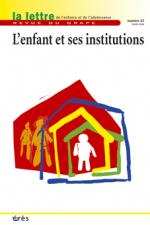 L'enfant et ses institutions