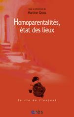Homoparentalités, état des lieux