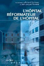L'hôpital réformateur de l'hôpital