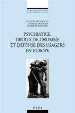 Psychiatrie, droits de l'homme et défense des usagers en Europe