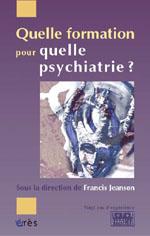 Quelle formation pour quelle psychiatrie ?