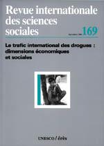 Le trafic international des drogues : dimensions économiques et sociales