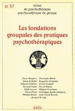 Les fondations groupales des pratiques psychothérapiques