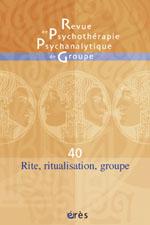 Rite, ritualisation et groupe