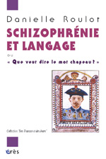 Schizophrénie et langage